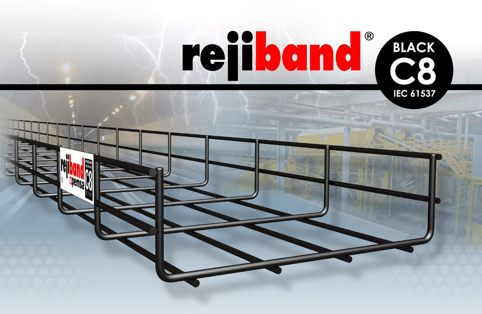 rejiband® BLACK C8  HIGH RESISTANCE PROTECTION FOR AGGRESSIVE ENVIRONMENTS.