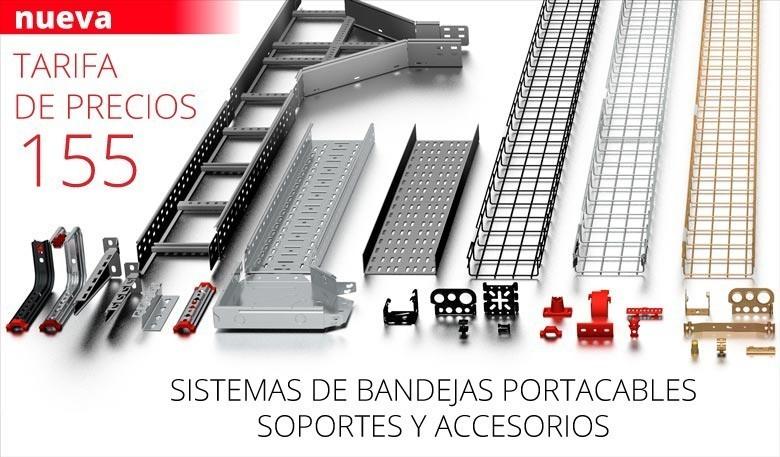 Nueva tarifa: Gama bandejas portacables
