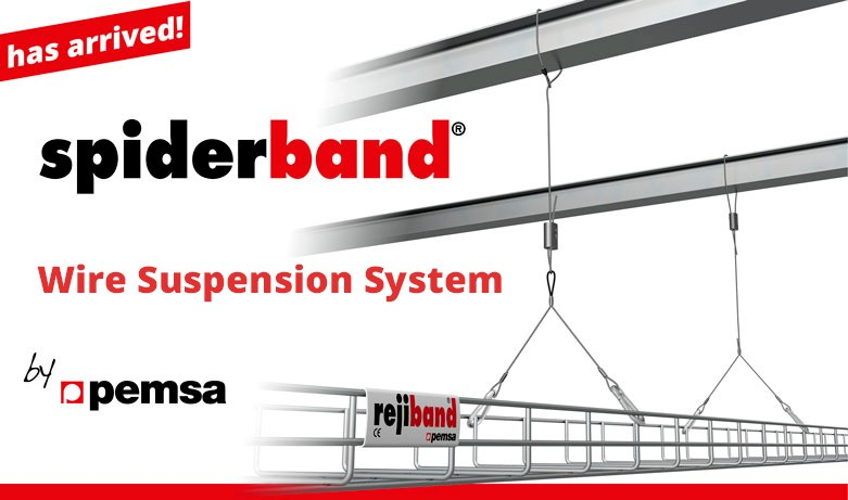 Pemsa is pleased to launch spiderband®, the new range of Wire Rope Supports.