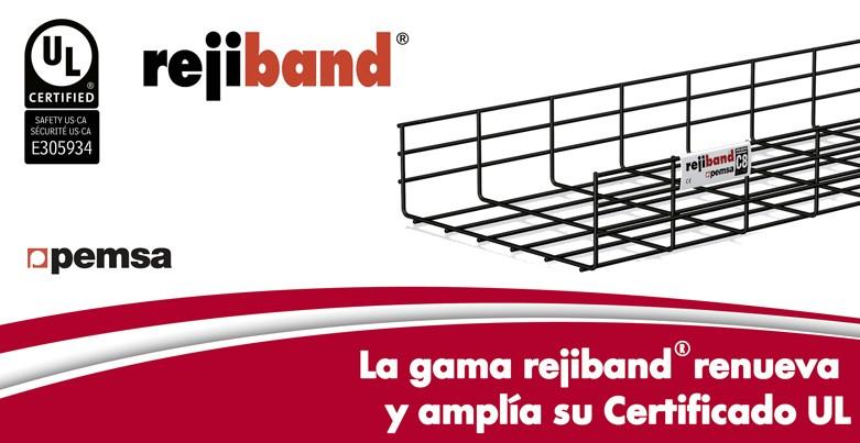 La gama rejiband® renueva y amplía su Certificación UL