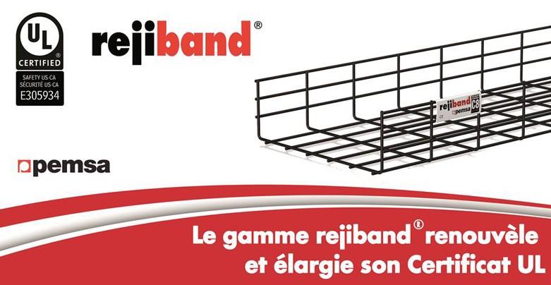 La gamme rejiband® renouvèle et élargi son Certificat UL