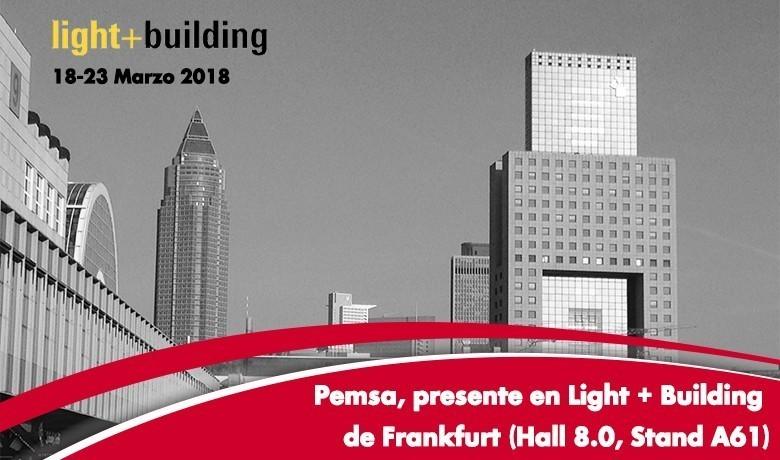 Pemsa estará Presente en la Feria de Light + Building de Frankfurt