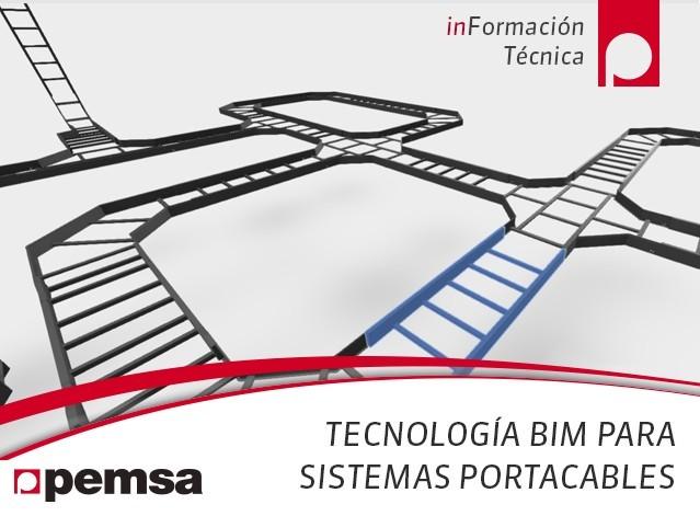 La Tecnología BIM 3D para Bandejas Portacables dentro del ciclo de vida de un proyecto