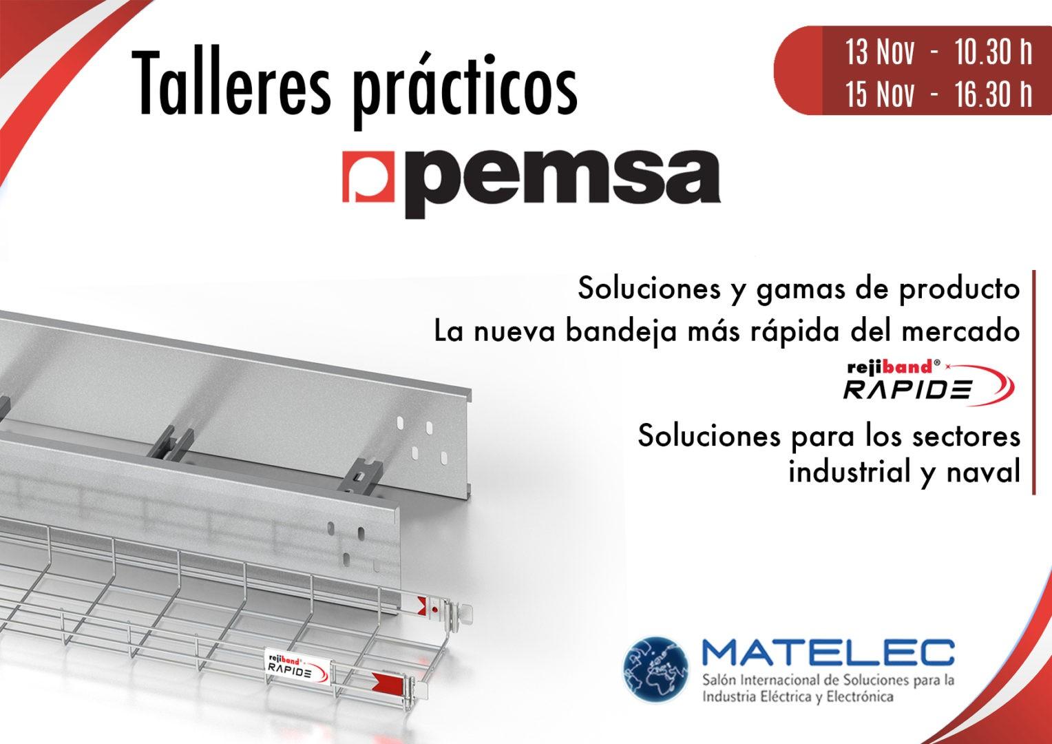 PEMSA ORGANIZA TALLERES PRÁCTICOS EN MATELEC