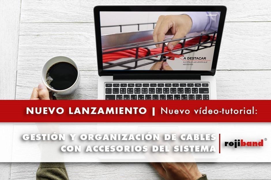 Nuevo vídeo – tutorial de Pemsa: Gestión y organización de cables con accesorios del sistema rejiband
