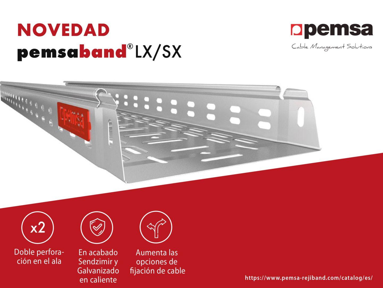 Pemsa Mejora la Bandeja Pemsaband® LX/SX  con Doble Perforación en el Ala