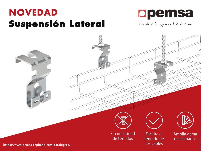 Pemsa Lanza la Nueva Suspensión Lateral para el Sistema de Bandejas Rejiband®