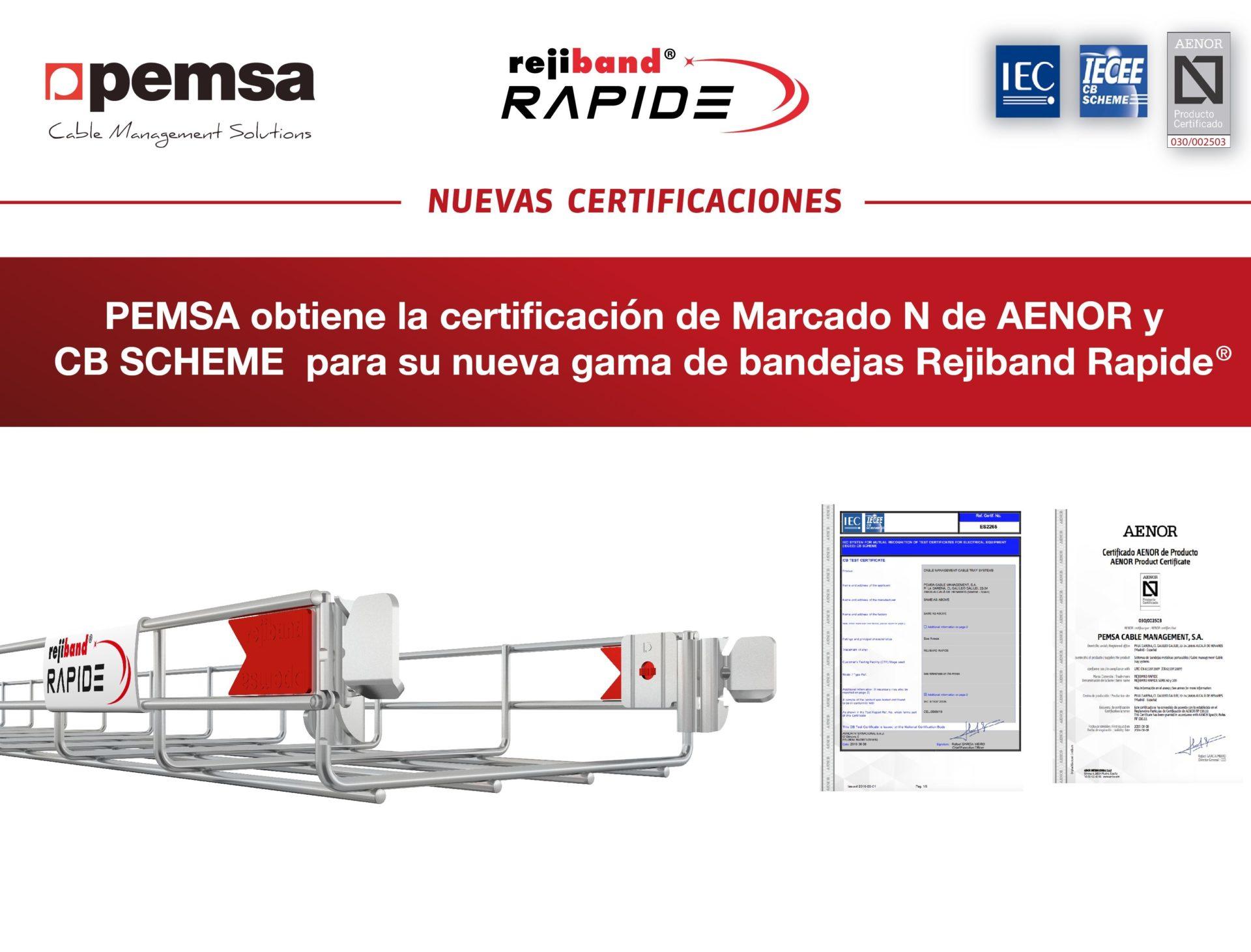 Rejiband Rapide®: Nuevos Certificados Marcado N de Aenor Y CB Scheme de IEC.