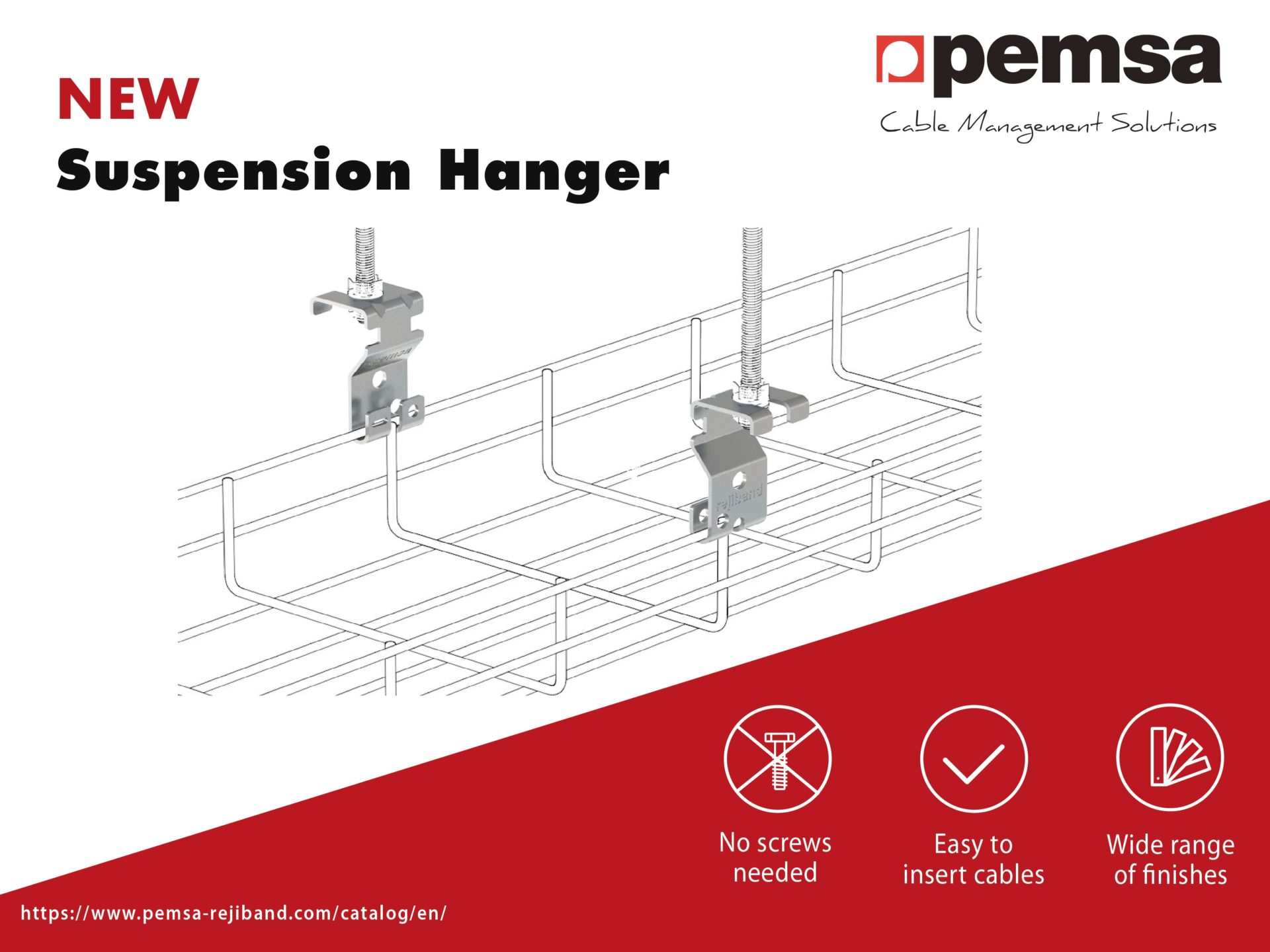 Pemsa launches the new Suspension Hanger for the Rejiband tray systems.