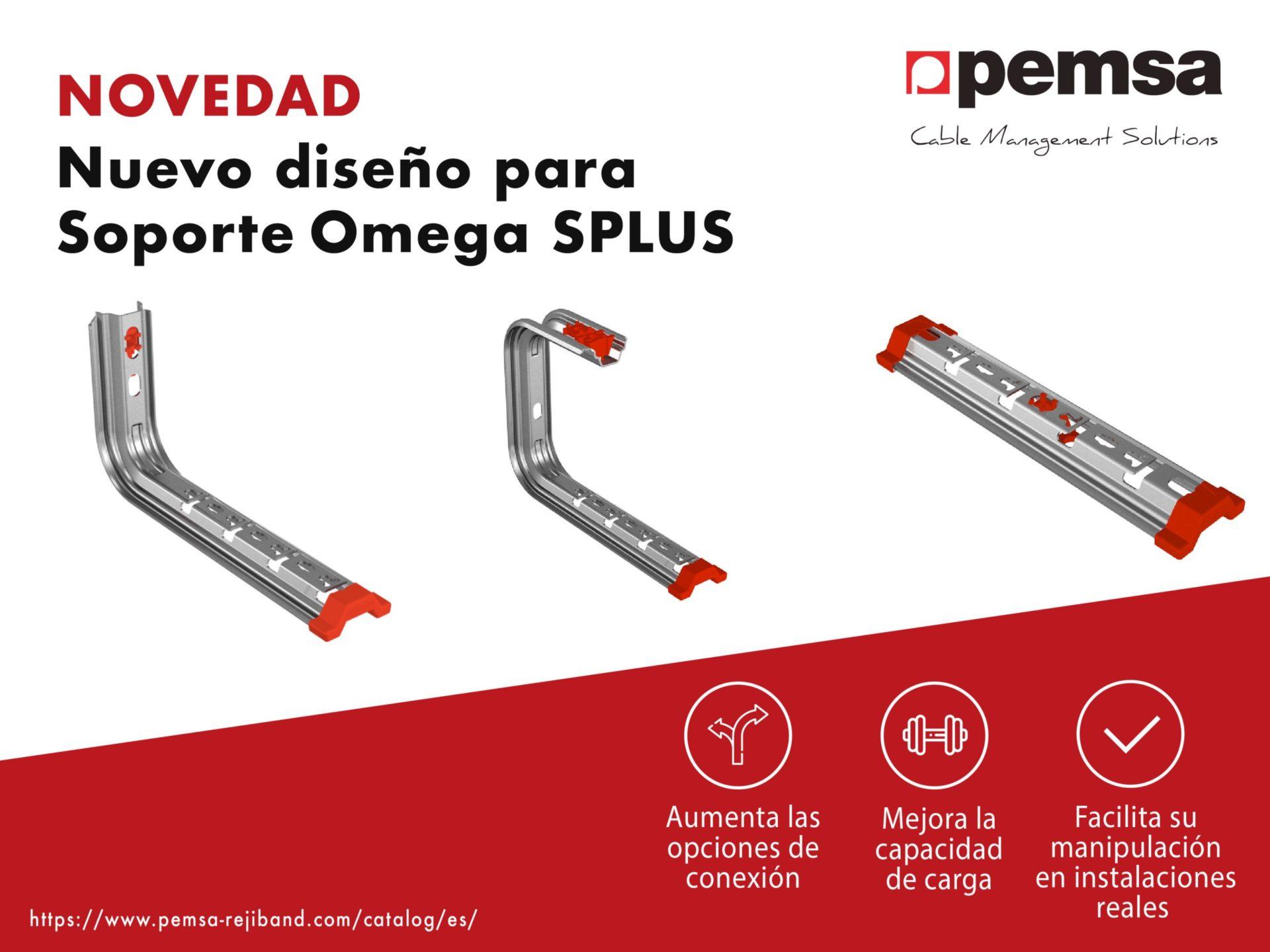 Pemsa Presenta el Nuevo Diseño Para el Sistema de Soportes Omega Splus