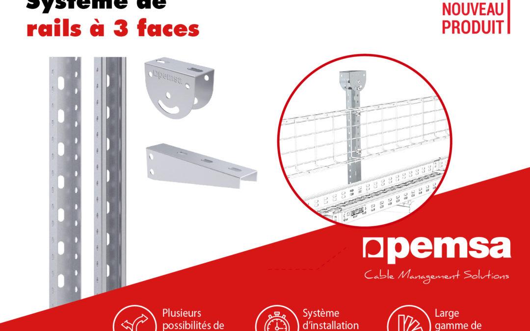 Pemsa vous présente le nouveau système de rails à 3 faces