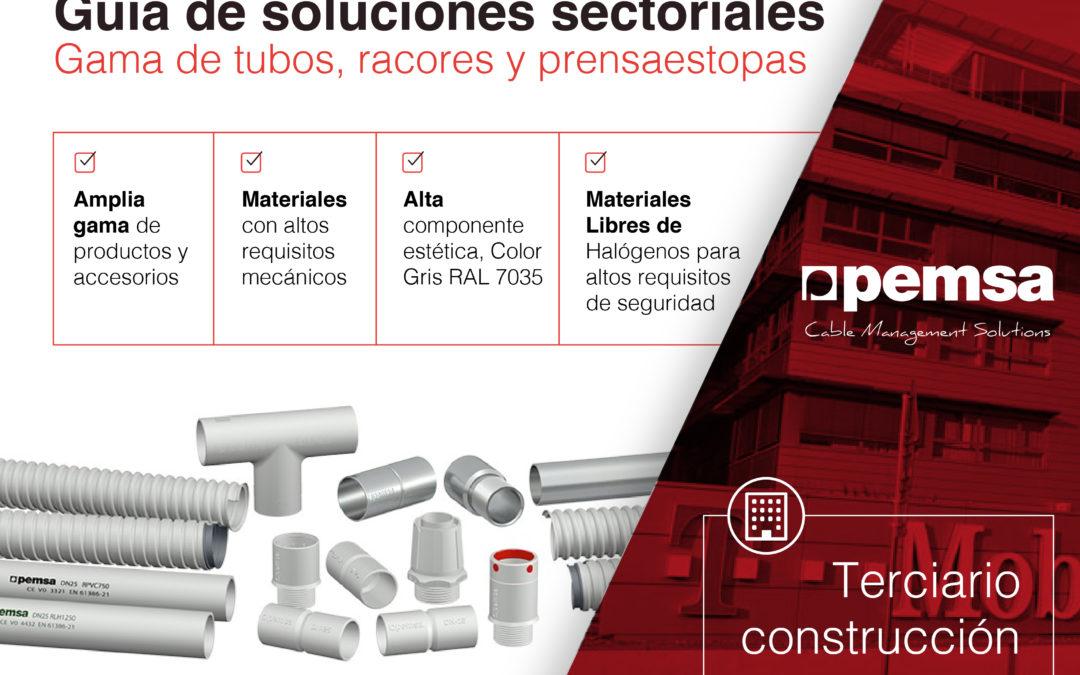 Pemsa ofrece una amplia Gama de Sistemas de Tubos para el Sector Terciario Construcción