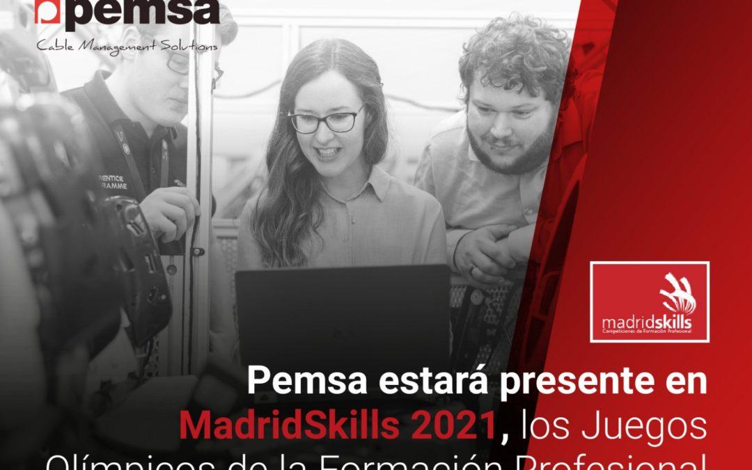 Pemsa estará presente en MadridSkills 2021, los Juegos Olímpicos de la Formación Profesional